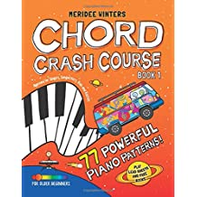 Meridee Winters Chord Crash Course: Piano Lesson Book, Piano Method Book, Music Theory Book, Piano for Beginners, Kids or Adults, Learn Chords, Play Piano by Ear, Songwriting Lesson Book, Piano Method Book for Singers, Meridee Winters Music Method