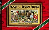 img - for Feast of the Seven Fishes: The Collected Comic Strip and Italian Holiday Cookbook book / textbook / text book