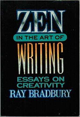 zen in the art of writing ray bradbury com  zen in the art of writing ray bradbury 9781877741012 com books