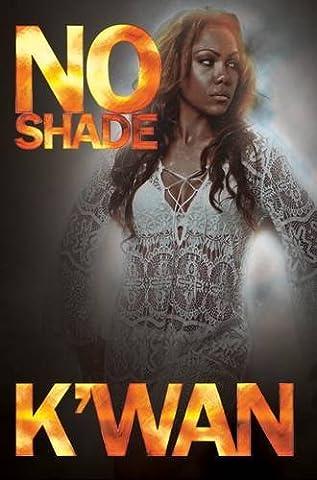 No Shade (Kwan Paperbacks)