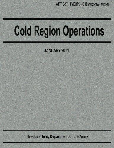 Cold Region Operations (ATTP 3-97.11 / MCRP 3-35.1D)