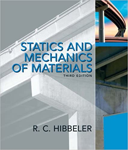 Statics and mechanics of materials 3rd edition russell c statics and mechanics of materials 3rd edition 3rd edition fandeluxe Images