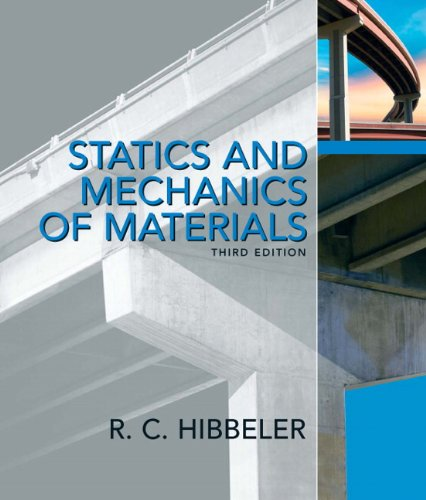 Statics and Mechanics of Materials (3rd Edition)