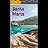 Santa Marta: Colombia (Colombia Travel Guide Book 6)