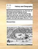Biographia Ecclesiastic, Richard Allen, 1171036515