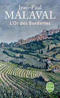 L'or des borderies  : roman, Malaval, Jean-Paul