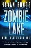 Zombie Lake: Still Alive Book One (Volume 1)