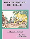 The Chipmunk and the Leopard, Ofori-Mankata, 1466917032
