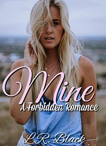 Mine (Forbidden Love Book 1)