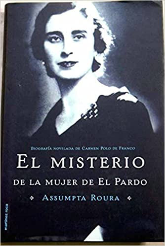 EL MISTERIO DE LA MUJER DE EL PARDO: Amazon.es: Libros