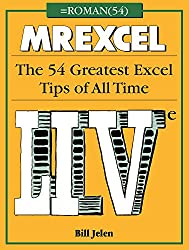 MrExcel LIVe: The 54 Greatest Excel Tips of All Time
