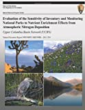 Evaluation of the Sensitivity of Inventory and Monitoring National Parks to Nutrient Enrichment Effects from Atmospheric Nitrogen Deposition: Upper Columbia Basin Network (UCBN), T. Sullivan and T. McDonnell, 1492758485