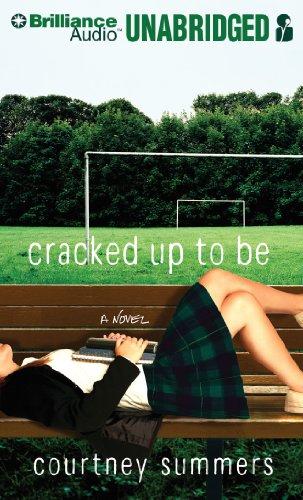Cracked Up to Be by Brilliance Audio