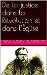 De la justice dans la Révolution et dans l'Église par Proudhon