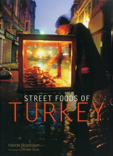 Street Foods of Turkey by Hande Bozdogan