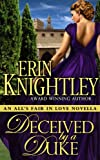 Deceived by a Duke - An All's Fair in Love Novella