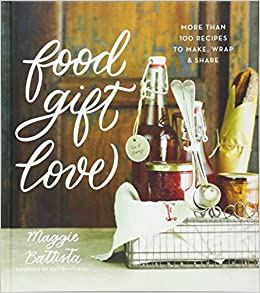 Amazon food gift love more than 100 recipes to make wrap and amazon food gift love more than 100 recipes to make wrap and share maggie battista holidays negle Gallery
