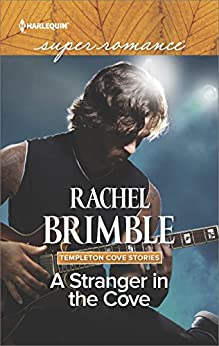 A Stranger in the Cove (Templeton Cove Stories) by [Brimble, Rachel]