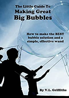 The little guide to making great big bubbles how to make for How to make bubbles liquid at home