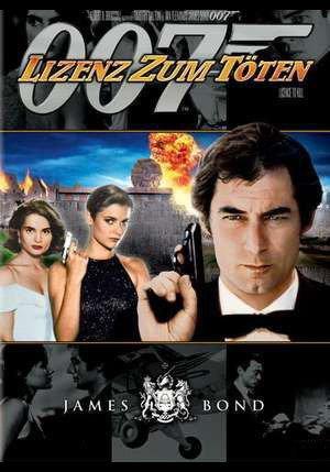 James Bond 007 - Lizenz zum Töten Film