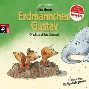Nachts auf Sambesi (Das kleine Erdmännchen Gustav) Hörbuch