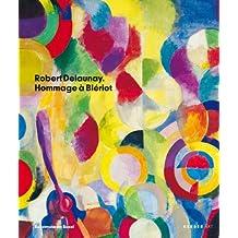 Robert Delaunay: Hommage a Bleriot