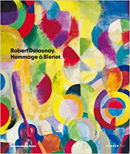 robert delaunay hommage blriot kerber art english and german edition