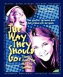 The Way They Should Go, Kirsten Femson, 1897186010