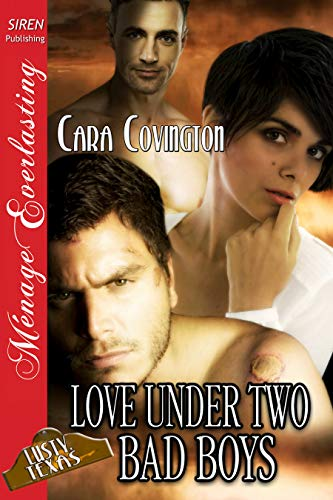 Love Under Two Bad Boys [The Lusty, Texas Collection] (Siren Publishing Menage Everlasting)