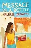 Message in a Bottle by Valerie Zenatti (2008-04-07)