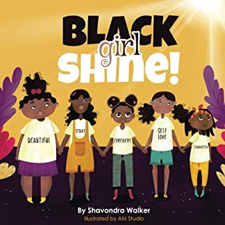 Black Girl Shine!