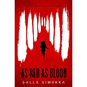 As Red as Blood Audiobook