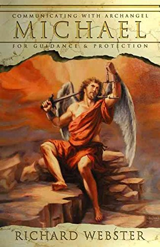 Read Online [Michael: Communicating with the Archangel for Guidance and Protection] (By: Richard Webster) [published: October, 2004] ebook