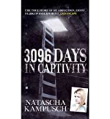 [(3,096 Days in Captivity)] [by: Natascha Kampusch]