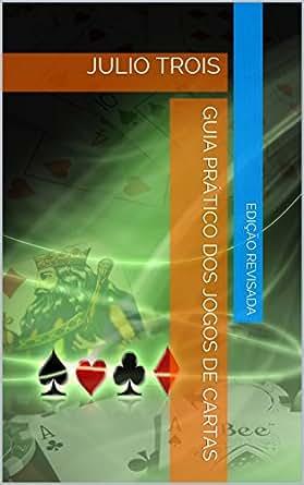 Guia Prático dos Jogos de Cartas (Portuguese Edition) eBook ...