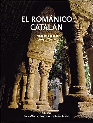 El Rom�nico Catal�n (Patrimoni art�stic de Catalunya)