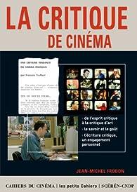 LA CRITIQUE de CINÉMA par Jean-Michel Frodon