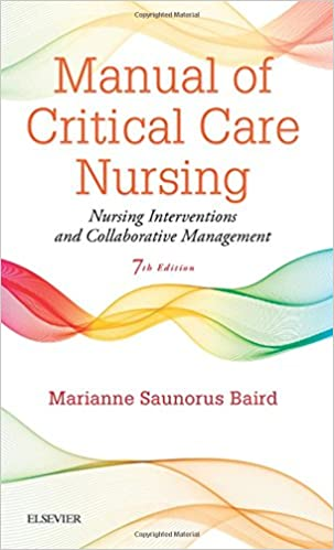 Manual of critical care nursing nursing interventions and manual of critical care nursing nursing interventions and collaborative management 7th edition fandeluxe Gallery