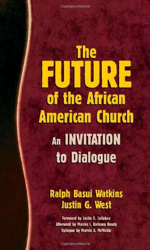 Search : The Future of the African American Church: An Invitation to Dialogue