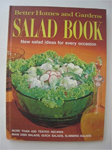 Better Homes and Gardens Salad Book: Better Homes And Gardens ...