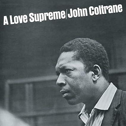 479d27962767 A Love Supreme  Amazon.co.uk  Music