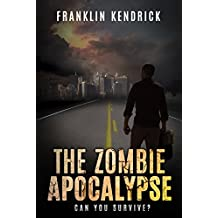 The Zombie Apocalypse (Can You Survive? Book 1)