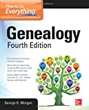 How to Do Everything: Genealogy, Fourth Edition (Consumer Appl & Hardware - OMG)