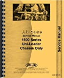 Case 1530 Uniloader Service Manual (Chassis)