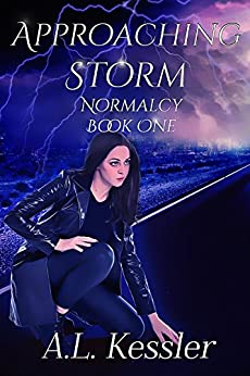 Approaching Storm (Normalcy  Book 1) by [Kessler, A.L.]