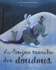 """Afficher """"La longue marche des doudous"""""""