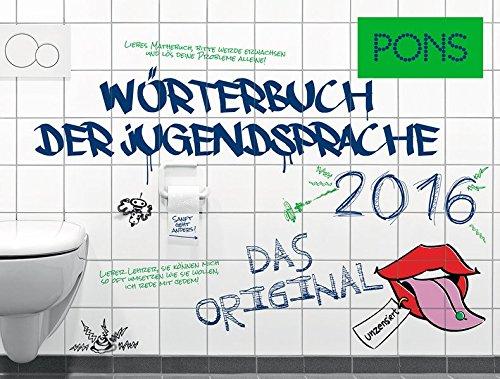 PONS Wörterbuch der Jugendsprache 2016: Das Original