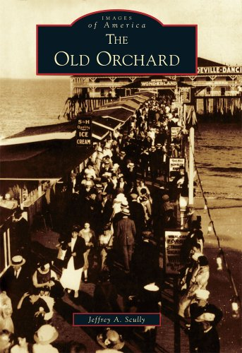 Old Orchard,  The  (ME)   (Images  of  - Brands Orchard Old