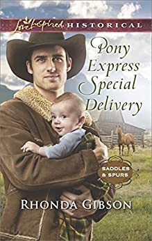 Pony Express Special Delivery (Saddles and Spurs) by [Gibson, Rhonda]