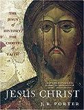 Jesus Christ, J. R. Porter, 0195325435